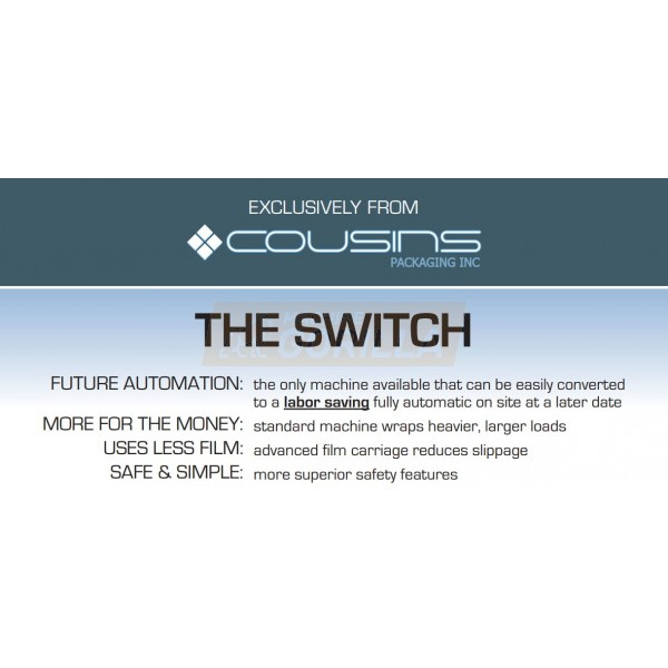 Cousins - Stretch Wrapper - Model - SWITCH - HP-SWDT